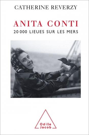 Anita Conti - Twenty Thousand Leagues on the Seas