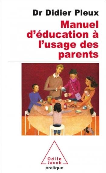 Manuel d'éducation à l'usage des parents