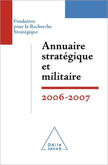 Annuaire stratégique et militaire 2006-2007
