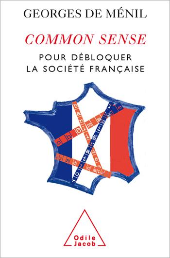 Common Sense - Pour débloquer la société française