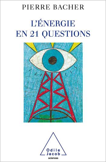 Énergie en 21 questions (L')