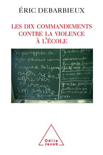 Dix commandements contre la violence à l'école (Les)