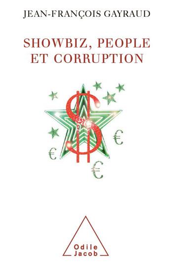 Showbiz, people et corruption