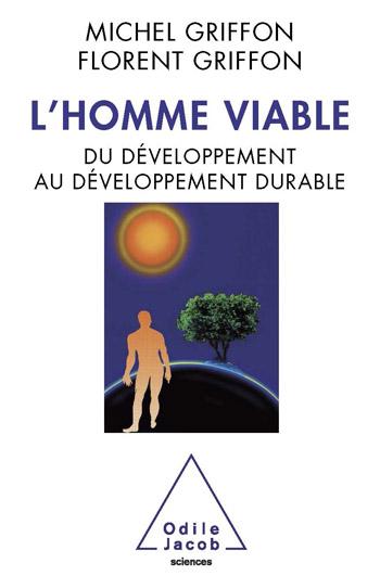 Homme viable (L') - Du développement au développement durable