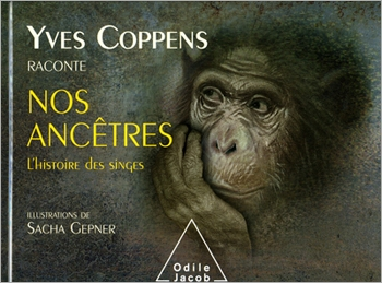 The Story of Apes: Yves Coppens Recounts Our Ancestors