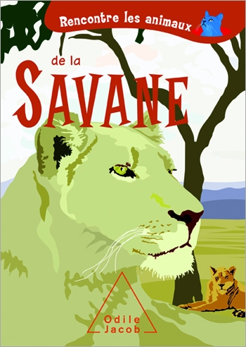 Discover Animals In the Savannah