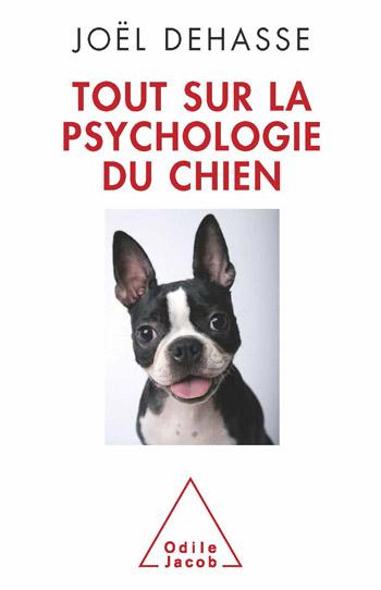 Tout sur la psychologie du chien