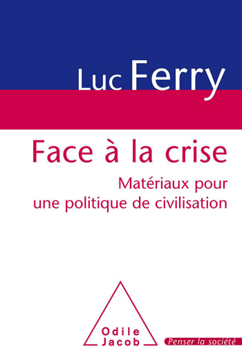 Facing the Crisis - Building Blocks for a Politics of Civilisation
