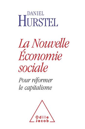 Nouvelle Économie sociale (La) - Pour réformer le capitalisme