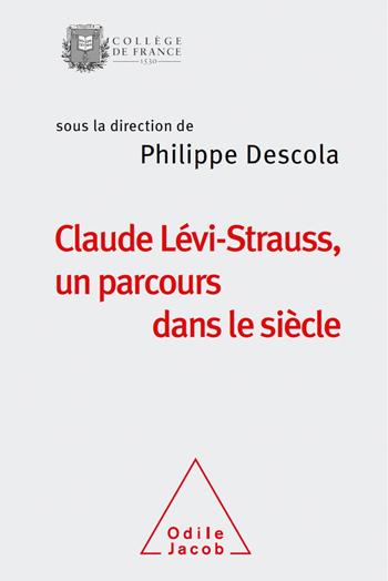 Claude Lévi-Strauss, A Journey Through the Century