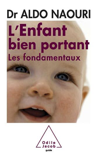 enfant bien portant (L') - Les fondamentaux