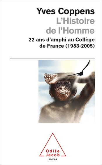 Prehistory and Human Palaeontology - 22 years in College of France (1983-2005)