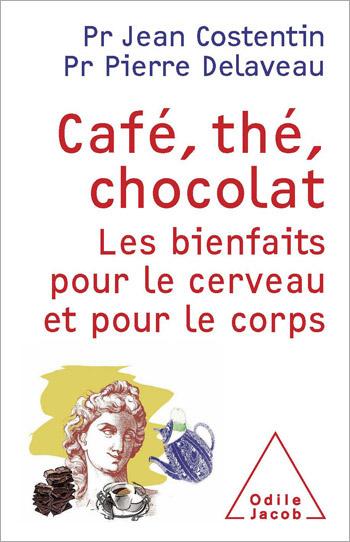 Café, thé, chocolat - Les bienfaits pour le cerveau et le corps