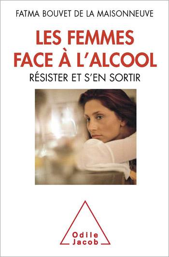 Femmes face à l'alcool (Les) - Résister et s'en sortir
