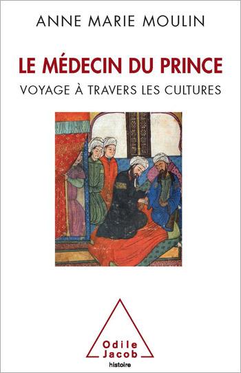 Médecin du Prince (Le) - Voyage à travers les cultures