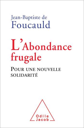Abondance frugale (L') - Pour une nouvelle solidarité