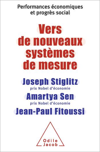 Vers de nouveaux systèmes de mesure - Performances économiques et progrès social