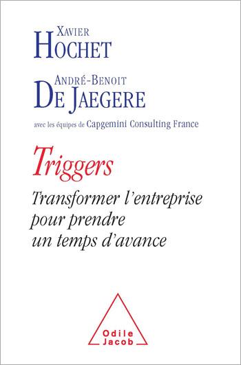 Triggers - Transformer l'entreprise pour prendre un temps d'avance