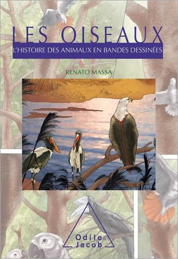 Oiseaux (Les) - L'Histoire des animaux en bandes dessinées