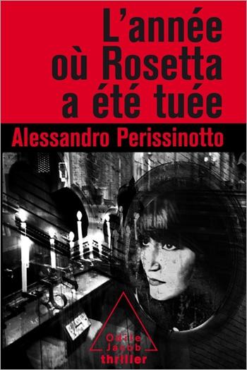 année où Rosetta a été tuée (L')