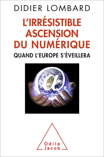 Irresistible Ascension Of Digital (The) - Europe and the rest of the world