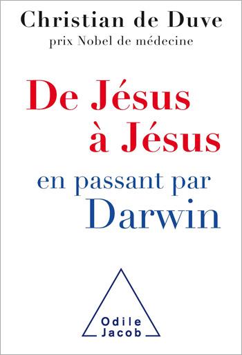 De Jésus à Jésus… en passant par Darwin
