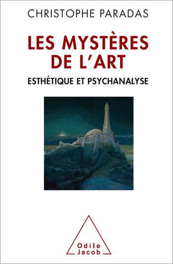 Mysteries of creativity (The ) - Psychoanalysis  and aesthetic