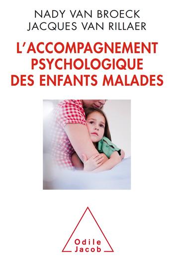 Accompagnement psychologique des enfants malades (L')