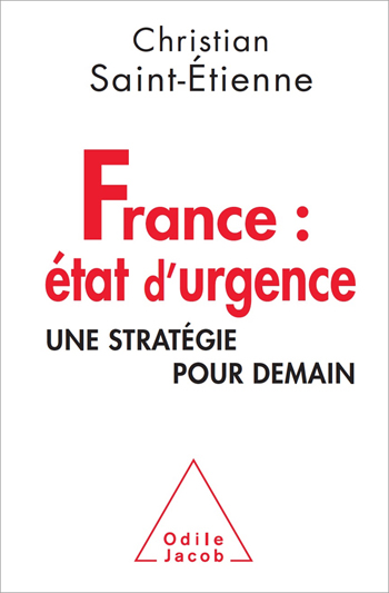 France : emergency - A strategy for tomorrow