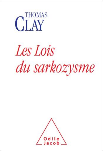 Lois du sarkozysme (Les)