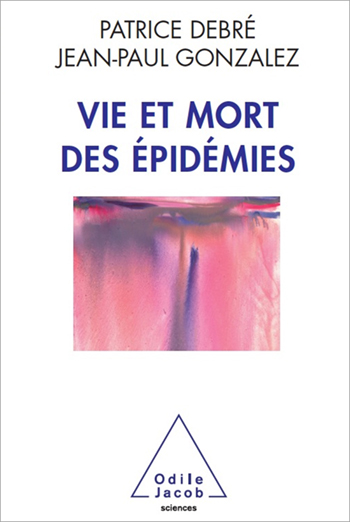 Life and Death of Epidemics (The)