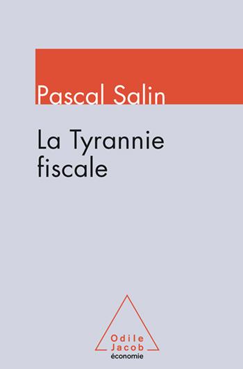 Tyrannie fiscale (La)
