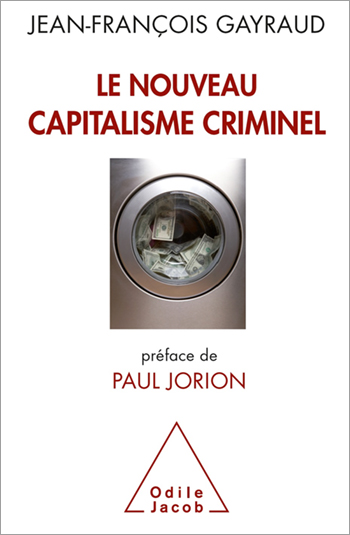 A New Criminal Capitalism - Financial crises, money laundering, high-frequency trading