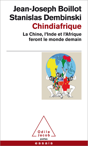 Chindiafrique - The Three Giants That Will Make Tomorrow's World
