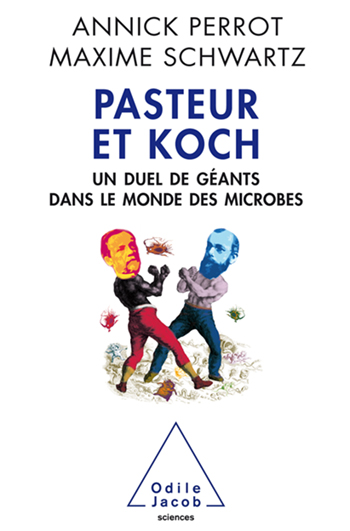 Pasteur et Koch - A Duel Between Giants in the Microbial World
