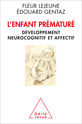 Premature Child (The) - Cognitive Development in Premature Infants