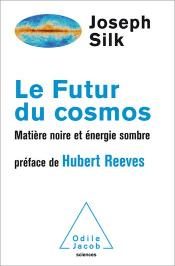 Futur du cosmos (Le) - Matière noire et énergie sombre