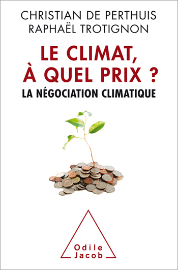 Climat, how much ? - Climate Negotiations