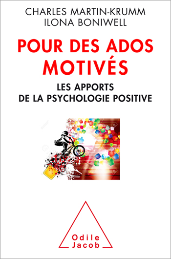 Motivated Adolescents - The Benefits of Positive Psychology