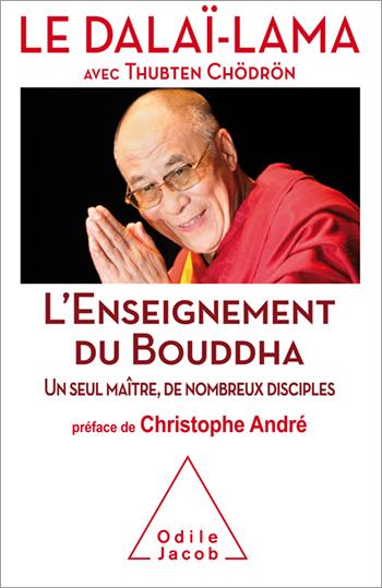 Enseignement du Bouddha (L') - Un seul maître, de nombreux disciples