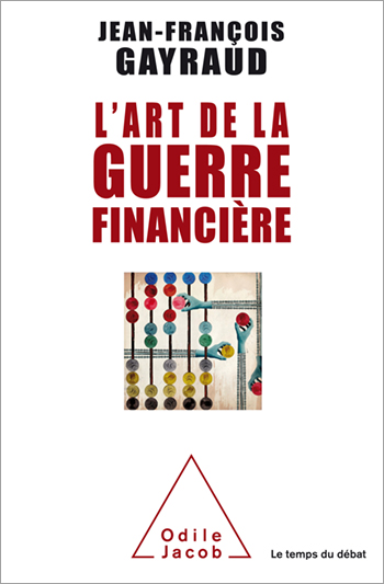 Art de la guerre financière (L')