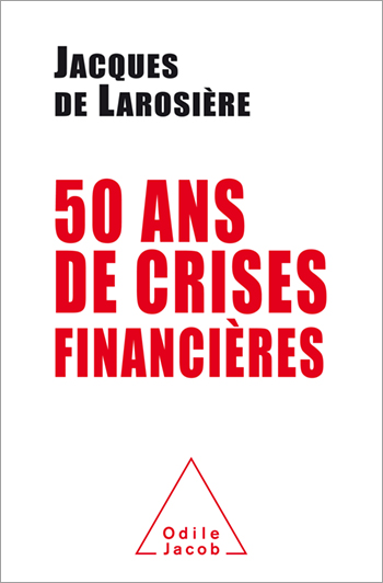 50 Years of Financial Crisis - french version