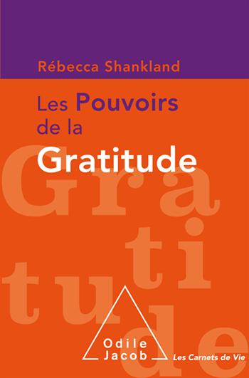 Pouvoirs de la gratitude (Les)