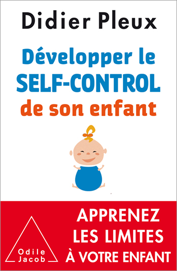 Develop Your Child's Self-Control - Helping parents to establish limits, and helping children to accept them