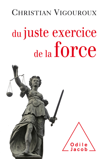 On the Need for Using Force - …As long as there are guidelines