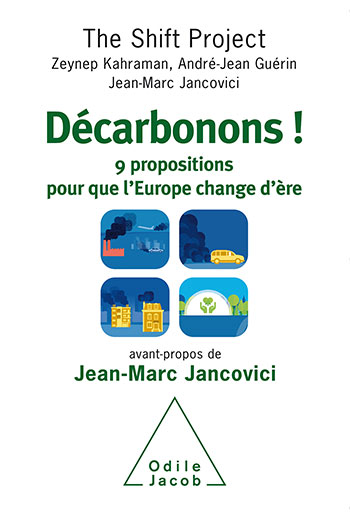 Let's De-Carbonize Europe! - Nine propositions for Europe can move on