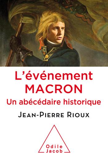 événement Macron (L') - Un abécédaire historique