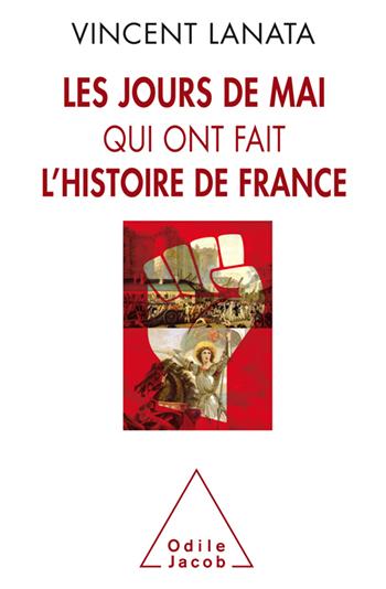 jours de mai qui ont fait l'histoire de France (Les)