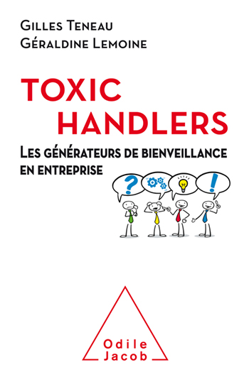 Toxic Handlers - Generators of Goodwill in Companies
