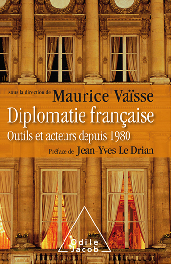 French Diplomacy - Tools and Participants Since 1980